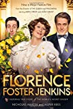 Florence Foster Jenkins: The biography that inspired the critically-acclaimed film