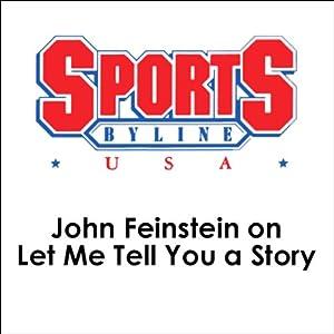 John Feinstein on Let Me Tell You a Story Speech
