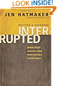 #8: Interrupted: When Jesus Wrecks Your Comfortable Christianity