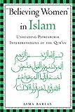 Believing Women in Islam, Asma Barlas, 0292709048