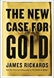 img - for The New Case for Gold book / textbook / text book