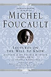 Lectures on the Will to Know: Lectures at the Collège de France, 1970--1971, and Oedipal Knowledge
