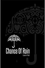 Chance Of Rain Kindle Edition