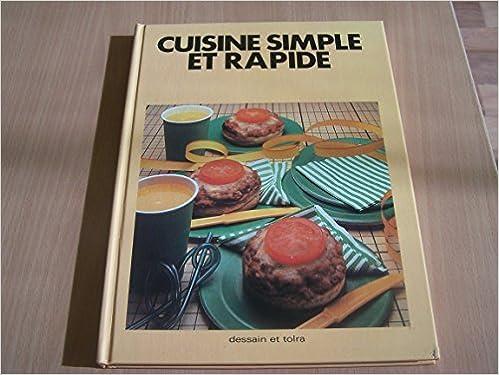 En ligne téléchargement Cuisine simple et rapide epub pdf