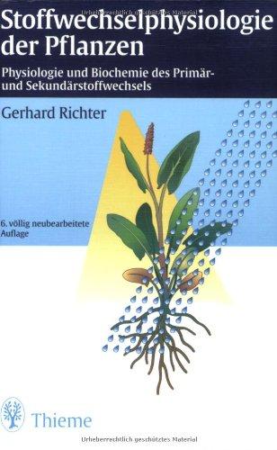 Stoffwechselphysiologie der Pflanzen: Physiologie und Biochemie des Primär- und Sekundärstoffwechsels