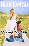 img - for Moving Too Fast (Destiny Bay Romances Sweet Edition) (Volume 3) book / textbook / text book