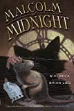 Malcolm at Midnight, W. H. Beck, 0547681003