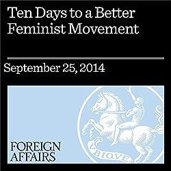 Ten Days to a Better Feminist Movement