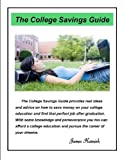 The College Savings Guide (Your Personal Savings Guides)