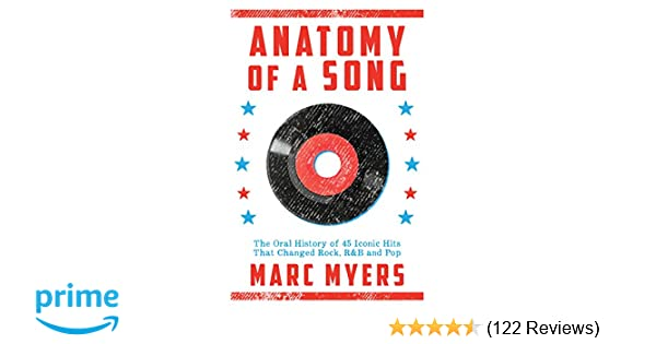 Anatomy of a Song: The Oral History of 45 Iconic Hits That