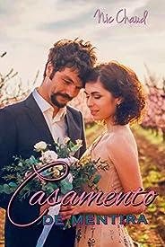 Casamento de Mentira (Loucas por Romance Livro 1)