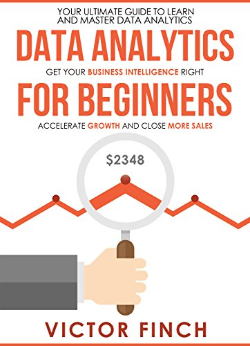 Amazon data analytics for beginners your ultimate guide to data analytics for beginners your ultimate guide to learn and master data analysis get fandeluxe