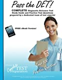 Pass the DET: Diagnostic Entrance Test Study Guide and Practice Test Questions
