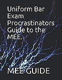 Uniform Bar Exam Procrastinators Guide to the