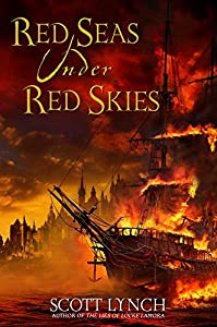 Red Seas Under Red Skies (Gentleman Bastards, Book 2)
