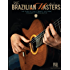 The Brazilian Masters: The Music of Jobim, Bonfa and More for Solo Guitar