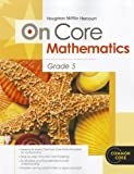 Houghton Mifflin Harcourt On Core Mathematics: Student Workbook Grade 5