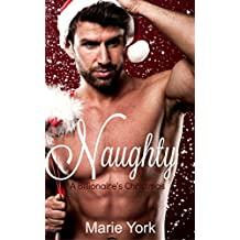 Naughty (A Billionaire Christmas Romance)