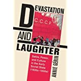 Devastation and Laughter: Satire, Power, and Culture in the Early Soviet State (1920s-1930s)
