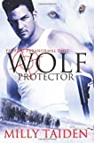 Wolf Protector, Milly Taiden, 1484018427