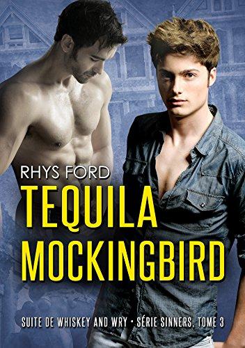 Tequila Mockingbird t. 3)