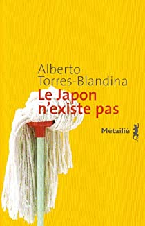 Le Japon n'existe pas par Torres-Blandina