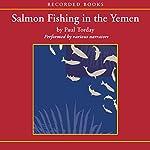 Salmon Fishing In The Yemen | Paul Torday