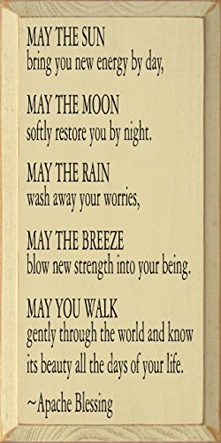 - Sawdust City Wooden Sign - May The Sun Bring You New Energy by Day. - Apache Blessing (Old Cream)