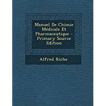 Manuel de Chimie Medicale Et Pharmaceutique