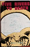 Five Rivers to Death, Melvin A. Casberg, 0894070517