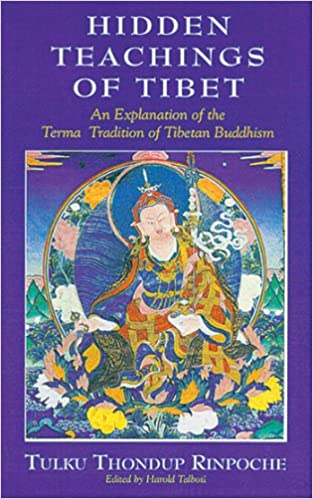 Book The Hidden Teachings of Tibet: An Explanation of the Terma Tradition: An Explanation of the Term Tradition