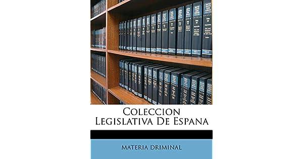 Amazon.com: Coleccion Legislativa De Espana (Spanish Edition ...
