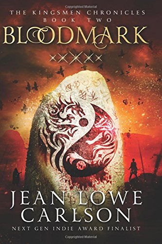 Download Bloodmark: An Epic Fantasy Sword and Highland Magic (The Kingsmen Chronicles) (Volume 2) ebook