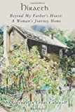 Hiraeth: Beyond My Father's House: a Woman's Journey Home, Gwendolyn Caldwell, 1492731110