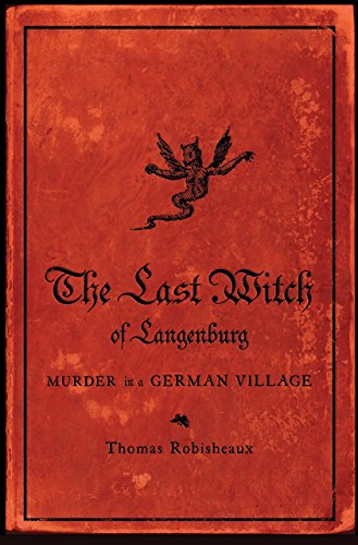The Last Witch of Langenburg: Murder in a German Village cover