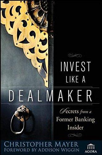Establish Like a Dealmaker: Secrets from a Former Banking Insider