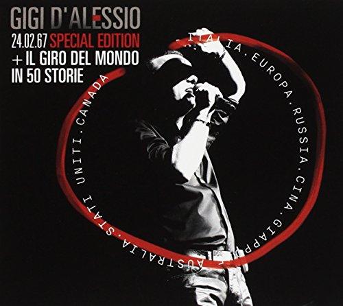 Gigi D'Alessio - 24 Febbraio 1967 Special Edition: Il Giro Del Mon