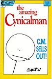 The Amazing Cynicalman, No. 1; June 1987