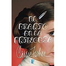 El diario de la princesa (Spanish Edition)