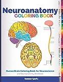 Neuroanatomy Coloring Book: Human Brain Coloring