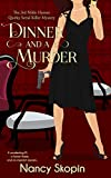 Dinner And A Murder: The 3rd Nikki Hunter Mystery (Nikki Hunter Mysteries) by  Nancy Skopin in stock, buy online here