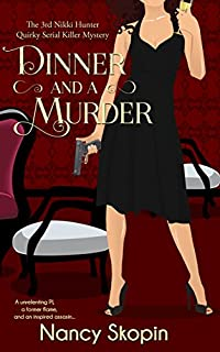 Dinner And A Murder by Nancy Skopin ebook deal