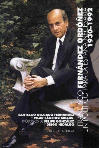 Un político para la España necesaria (1930-1992) (