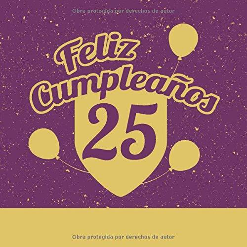 Feliz 25 Cumpleaños: Libro de visitas fiesta de cumpleaños ...