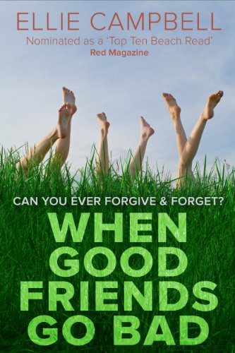 Book: When Good Friends Go Bad by Ellie Campbell
