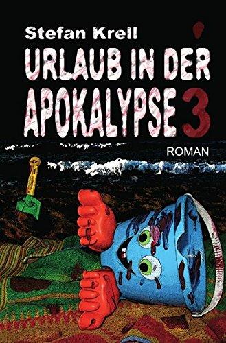 Urlaub in der Apokalypse 3: Horror-Thriller