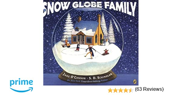 The Snow Globe Family: Jane O'Connor, S.D. Schindler ...