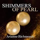 Shimmers of Pearl: Pearl Trilogy Series, Book 3 offers