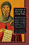 The Book of Mystical Chapters, John Anthony McGuckin, 1590300076