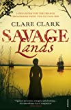 Savage Lands by Clare Clark front cover